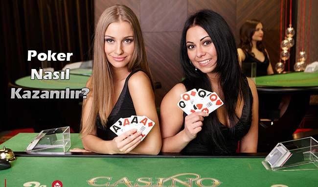 pokerde nasıl kazanılır?