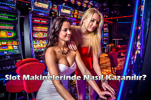 slot makinelerinde nasıl kazanılır?, slot makinelerinde kazanma